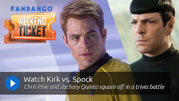 Weekend Ticket with Star Trek Into Darkness' Chris Pine & Zachary Quinto