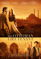 The Ottoman Lieutenant showtimes and tickets