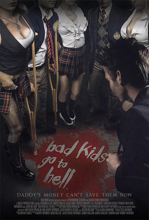 """Poster art for """"Bad Kids Go to Hell."""""""