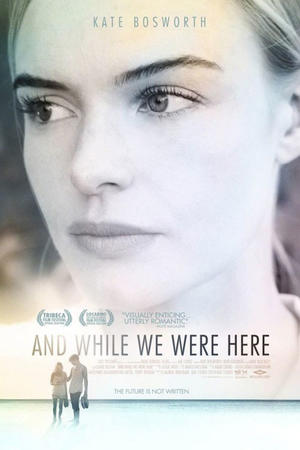 """Poster art for """"And While We Were Here."""""""