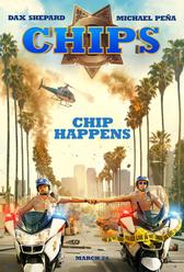 CHIPS showtimes and tickets