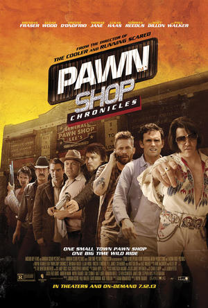 """Poster art for """"Pawn Shop Chronicles."""""""