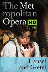 The Metropolitan Opera: Hansel and Gretel showtimes and tickets