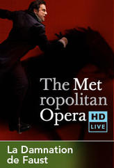 The Metropolitan Opera: La Damnation de Faust Encore showtimes and tickets
