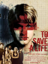 To Save a Life showtimes and tickets