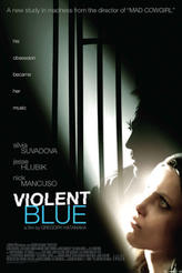 Violent Blue showtimes and tickets