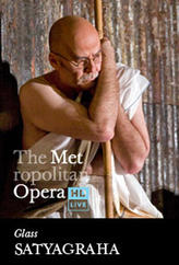 The Metropolitan Opera: Satyagraha showtimes and tickets
