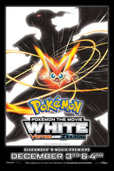 Pokemon the Movie: White - Victini and Zekrom showtimes and tickets