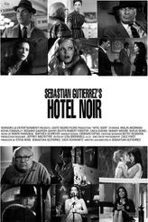 Hotel Noir showtimes and tickets