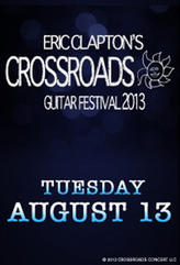 Eric Clapton's Crossroads 2013 showtimes and tickets