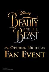 Beauty and the Beast Opening Night Fan Event showtimes and tickets