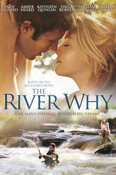 The River Why showtimes and tickets