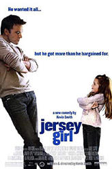 Jersey Girl showtimes and tickets