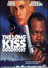 The Long Kiss Goodnight showtimes and tickets