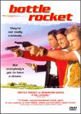 Bottle Rocket showtimes and tickets