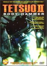 Tetsuo Ii: Body Hammer showtimes and tickets