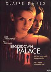 Brokedown Palace showtimes and tickets