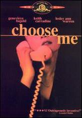 Choose Me showtimes and tickets