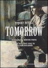 Tomorrow (1972) showtimes and tickets
