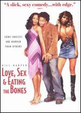 Love, Sex and Eating The Bones showtimes and tickets