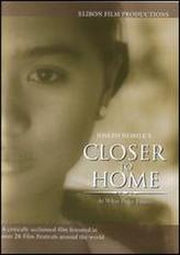Closer to Home showtimes and tickets