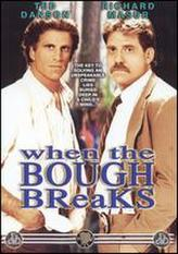 When the Bough Breaks (1986) showtimes and tickets