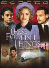 These Foolish Things showtimes and tickets