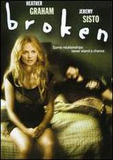 Broken (2007) showtimes and tickets