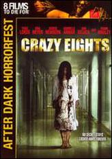 Crazy Eights (2007) showtimes and tickets