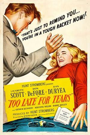 """Poster art for """"Too Late for Tears."""""""
