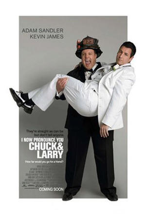 "Poster art for ""I Now Pronounce You Chuck and Larry."""