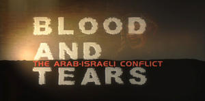 """A scene from """"Blood and Tears: The Arab-Israeli Conflict."""""""
