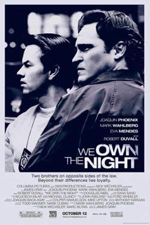 """Poster art for """"We Own the Night."""""""