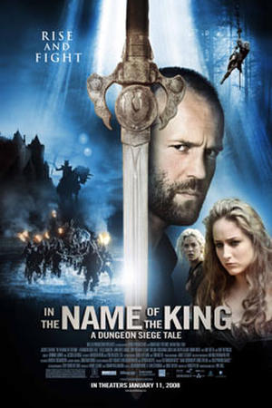 """Poster art for """"In the Name of the King: A Dungeon Siege Tale."""""""