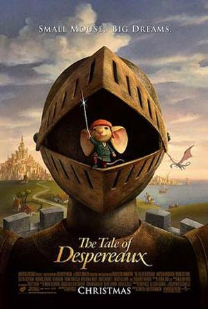 "Poster art for ""The Tale of Despereaux."""