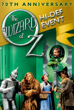 """Poster art for """"The Wizard of Oz 70th Anniversary Hi-Def Event."""""""