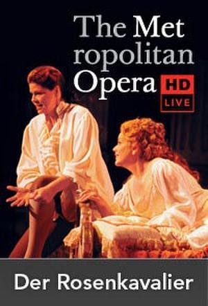 """Poster art for """"The Metropolitan Opera: Der Rosenkavalier Encore."""""""