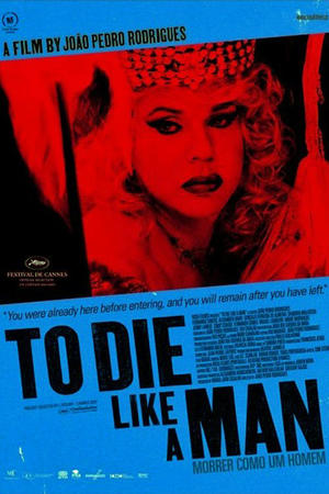 """Poster art for """"To Die Like A Man."""""""