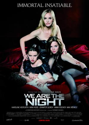 "Poster for ""We Are the Night."""