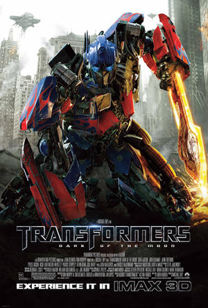 """Poster art for """"Transformers: Dark of the Moon: An IMAX 3D Experience."""""""