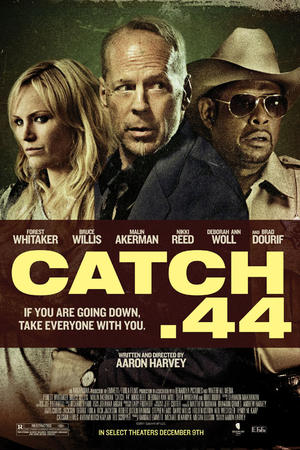 """Poster art for """"Catch .44."""""""