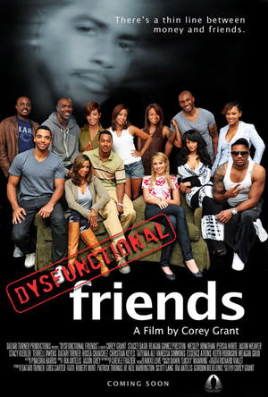 """Poster art for """"Dysfunctional Friends."""""""