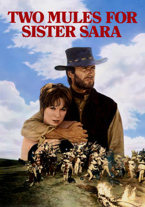 "Poster art for ""Two Mules for Sister Sara."""
