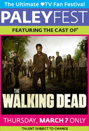 """Poster art for """"PaleyFest featuring The Walking Dead."""""""
