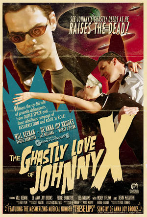 """Poster art for """"The Ghastly Love of Johnny X."""""""