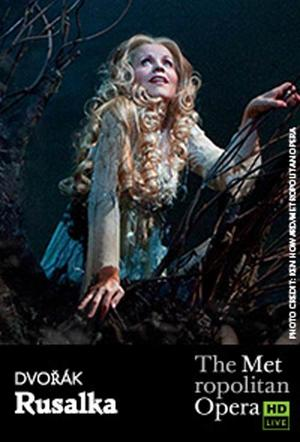 "Poster art for ""The Metropolitan Opera: Rusalka."""