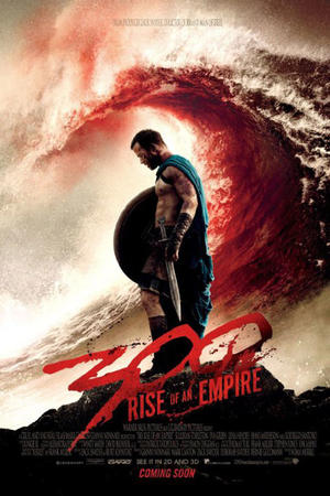"Poster art for ""300: Rise of an Empire: An IMAX 3D Experience."""