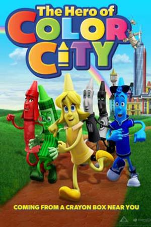 """Poster art for """"The Hero of Color City."""""""