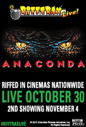 "Poster art for ""RiffTrax Live: Anaconda 2nd Showing."""