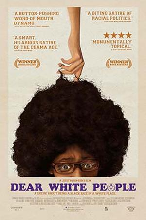 """Poster art for """"Dear White People."""""""